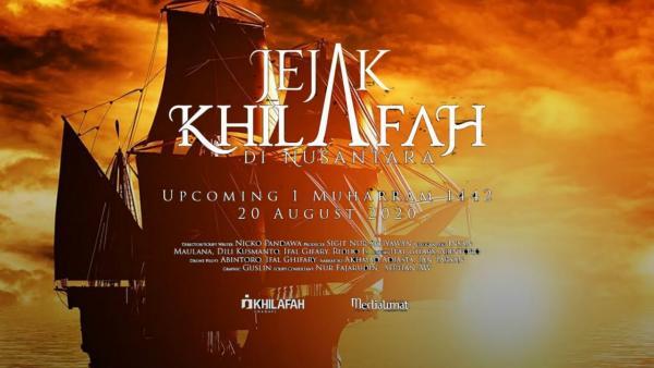 Sejarah Khayalan dalam Film Jejak Khilafah di Nusantara